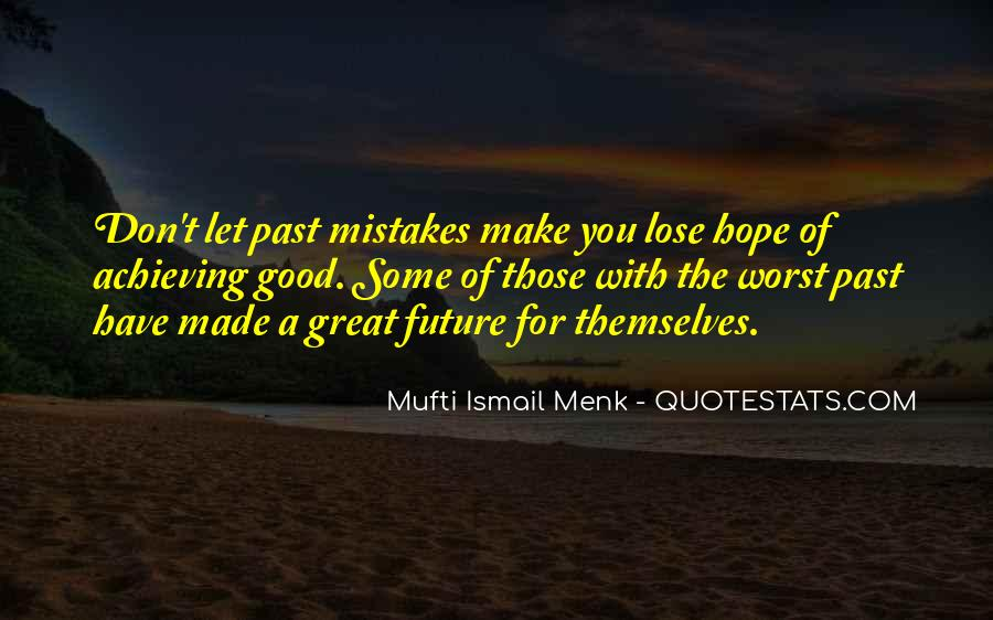 Mufti Quotes #1237121
