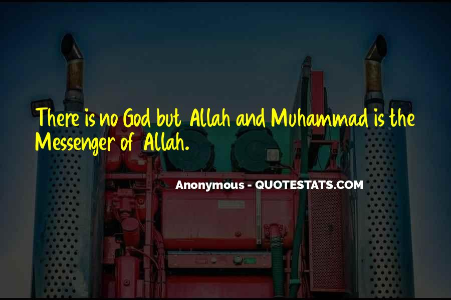 Muhammad The Messenger Quotes #1506214
