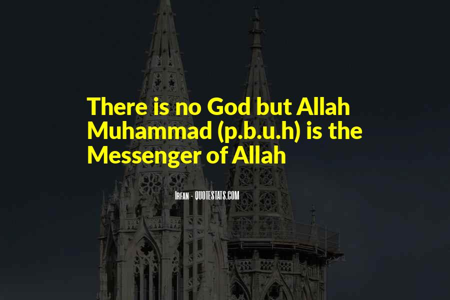 Muhammad The Messenger Quotes #939700