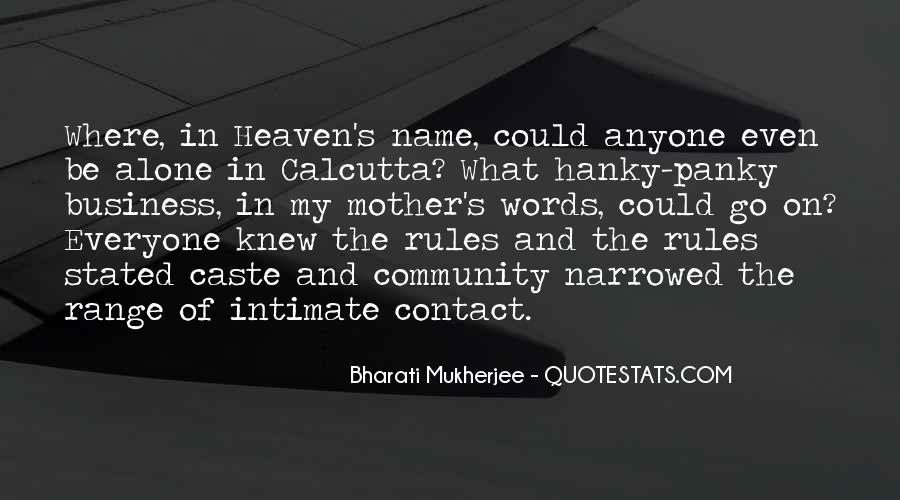 Mukherjee Quotes #500879