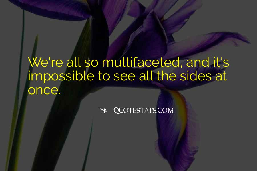 Multifaceted Quotes #483229