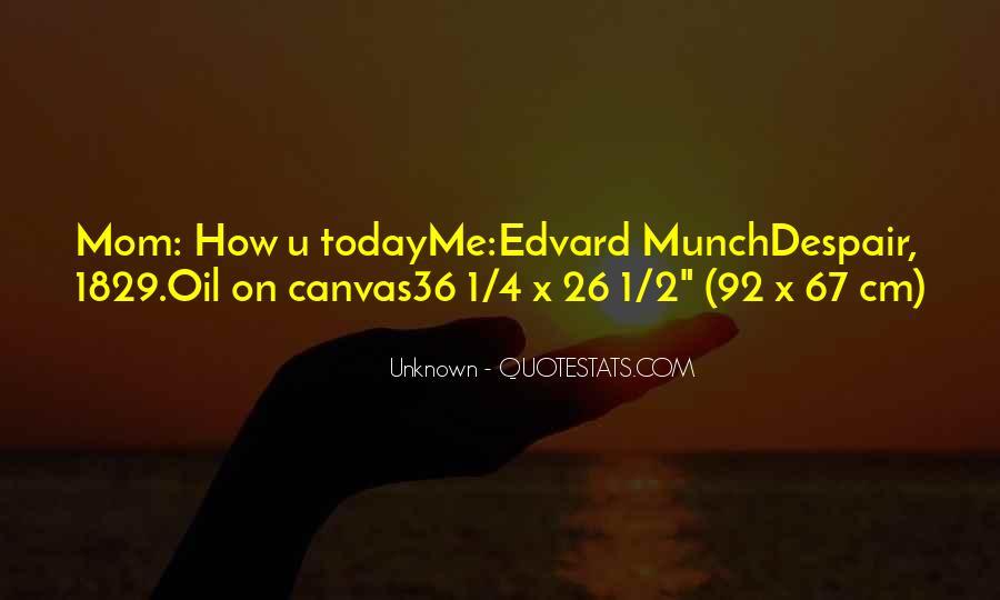 Munch Quotes #51196