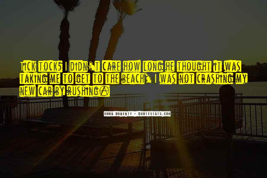 Quotes About Taking Too Long #208545