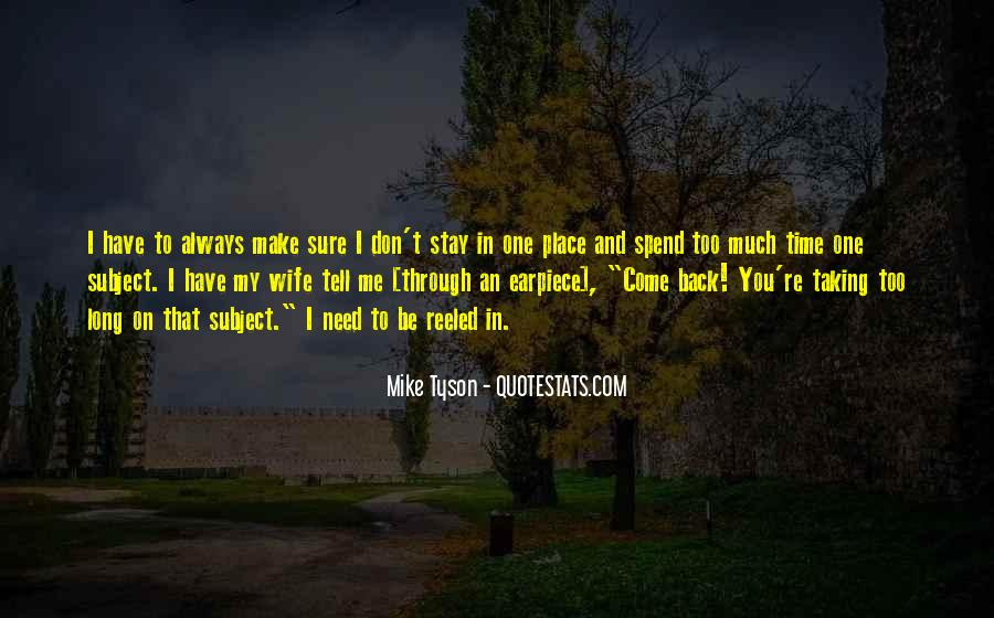 Quotes About Taking Too Long #209429