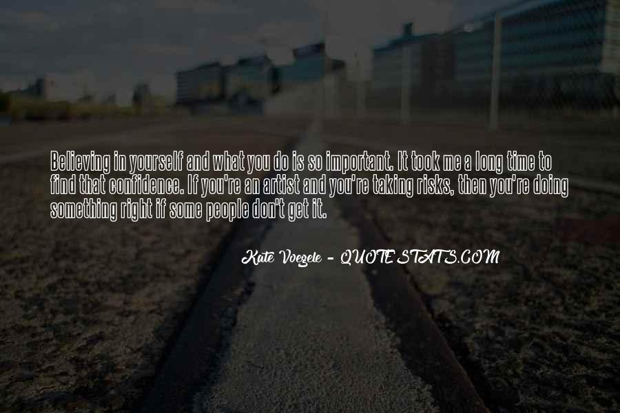 Quotes About Taking Too Long #263128