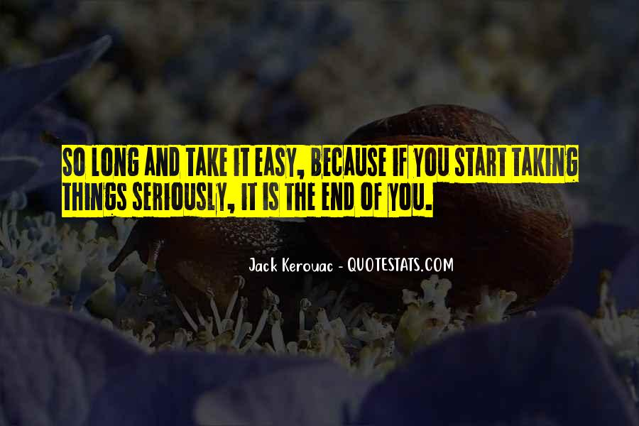 Quotes About Taking Too Long #311187