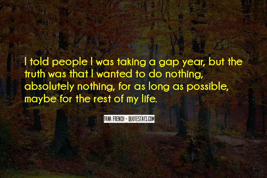 Quotes About Taking Too Long #567145