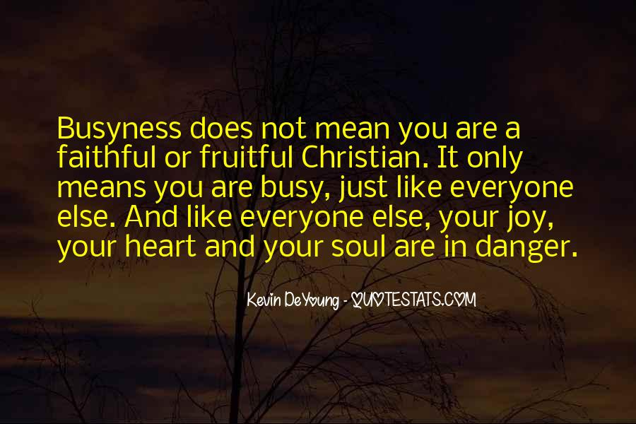 Quotes About Christian Busyness #135451
