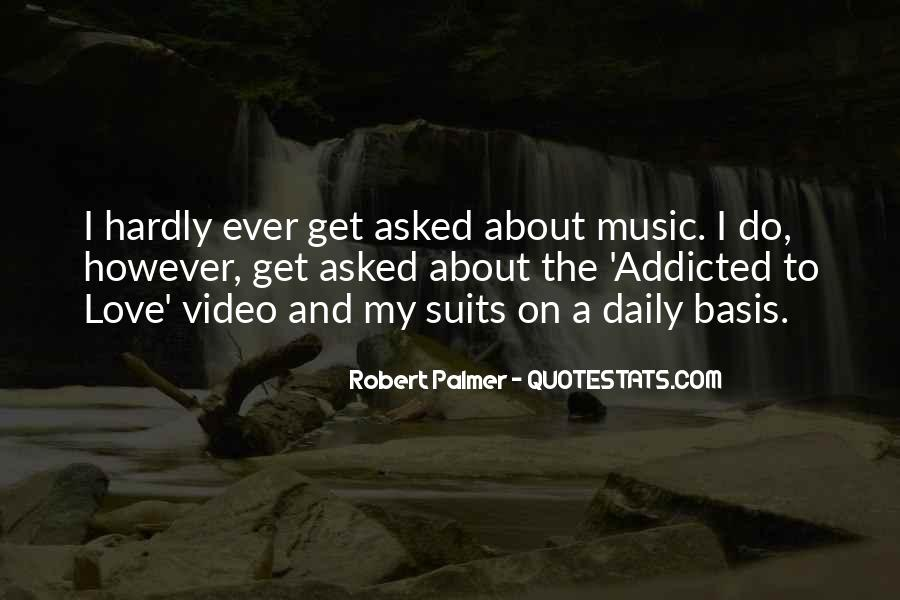 Music Addicted Quotes #1031730