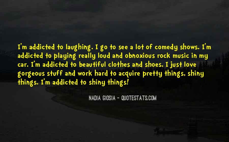 Music Addicted Quotes #1335927