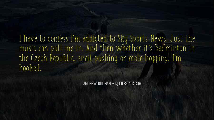 Music Addicted Quotes #1768443
