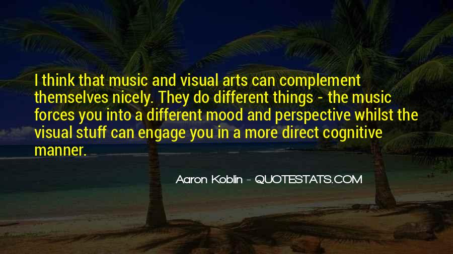 Music And Arts Quotes #1078138
