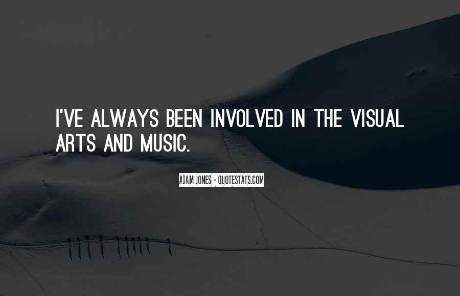 Music And Arts Quotes #201671