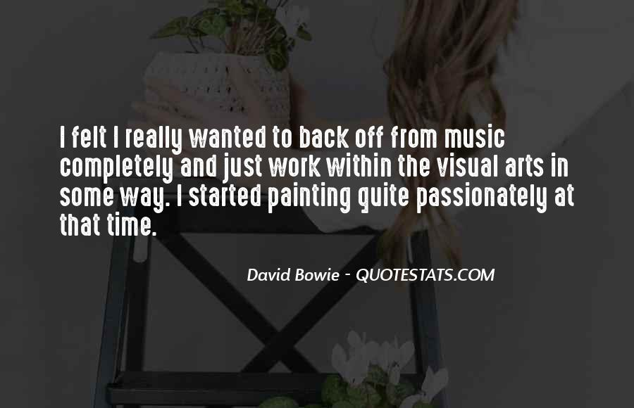 Music And Arts Quotes #382209