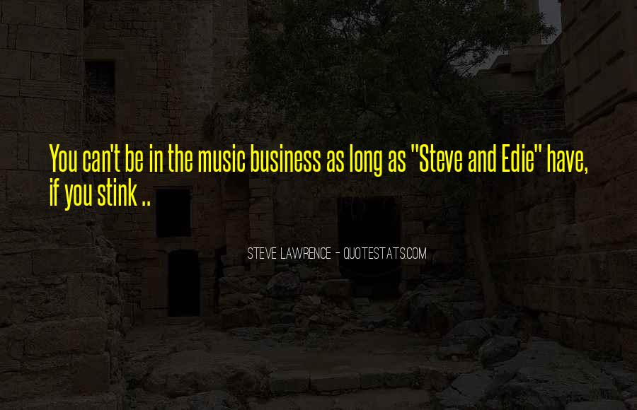 Music And Business Quotes #165726