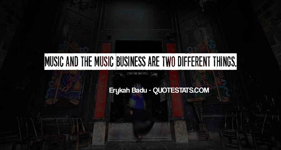Music And Business Quotes #304433