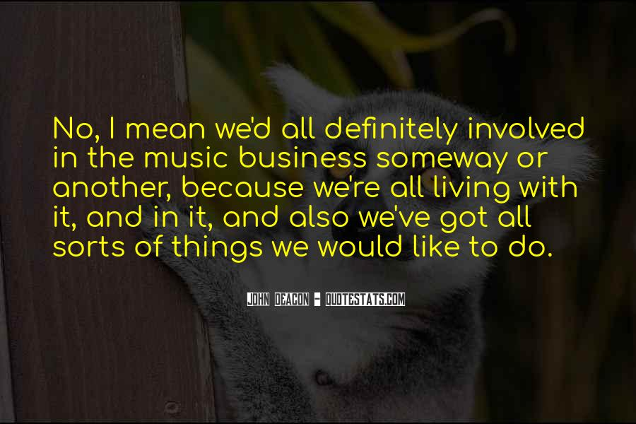 Music And Business Quotes #583328