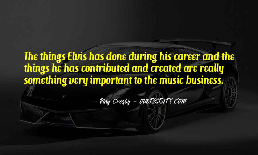 Music And Business Quotes #679798