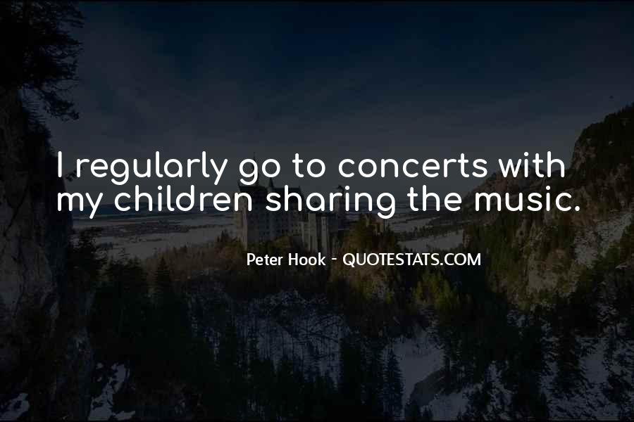 Music Concerts Quotes #1030840