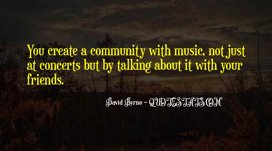 Music Concerts Quotes #1118127