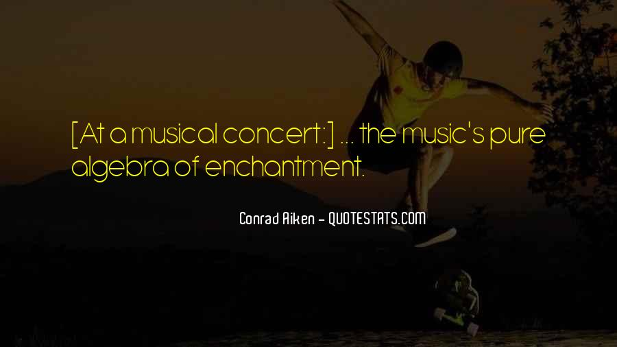 Music Concerts Quotes #118577