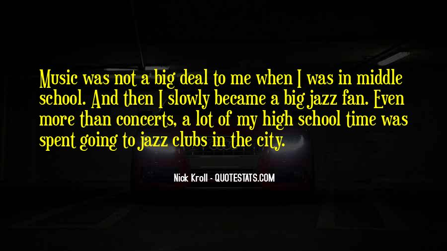 Music Concerts Quotes #1228189