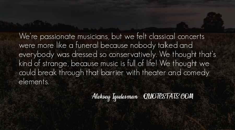 Music Concerts Quotes #1665966