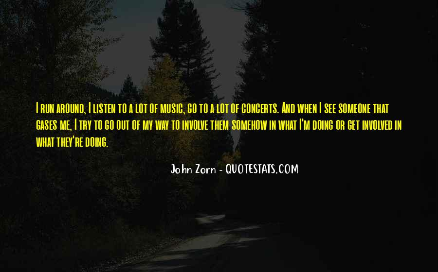 Music Concerts Quotes #1773525