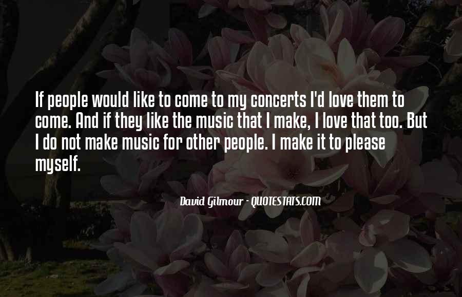 Music Concerts Quotes #1850746