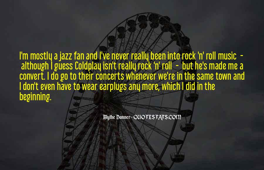 Music Concerts Quotes #240949