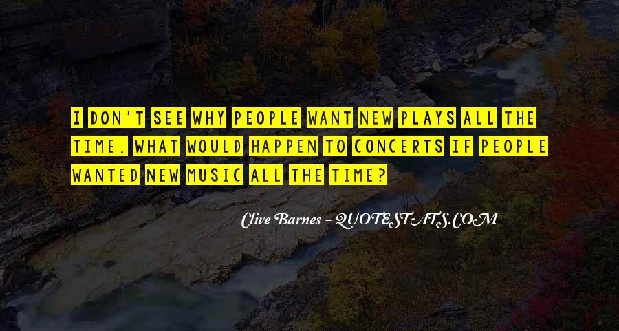 Music Concerts Quotes #310497