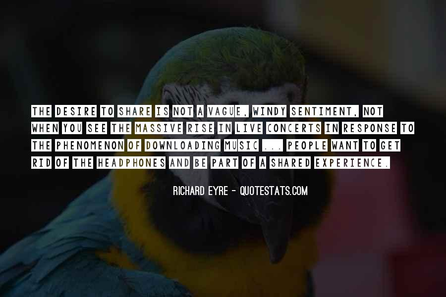 Music Concerts Quotes #622
