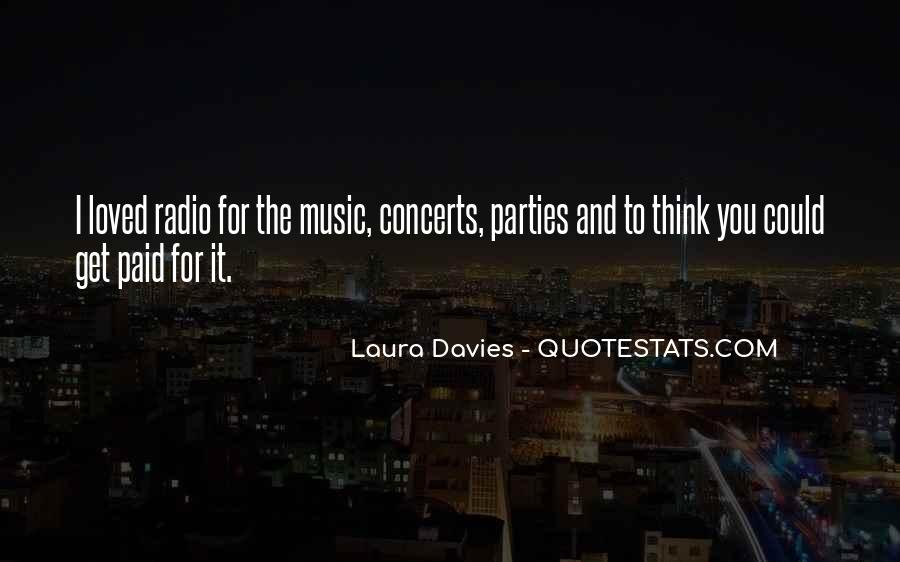 Music Concerts Quotes #7230