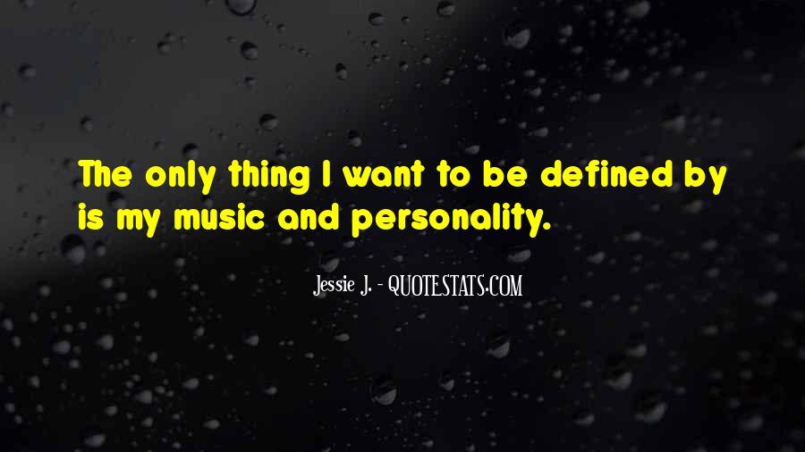 Music Is The Only Thing Quotes #561689