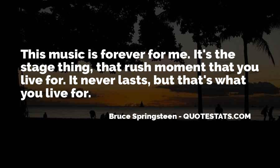 Music Lasts Forever Quotes #966405