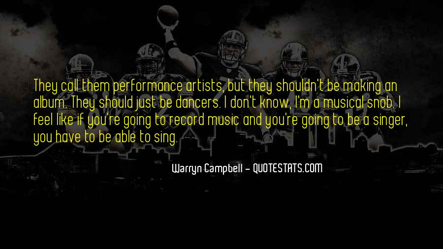 Musical Artist Quotes #1226747