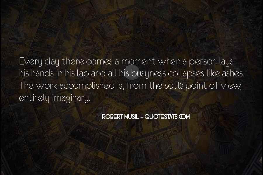 Musil Robert Quotes #635167