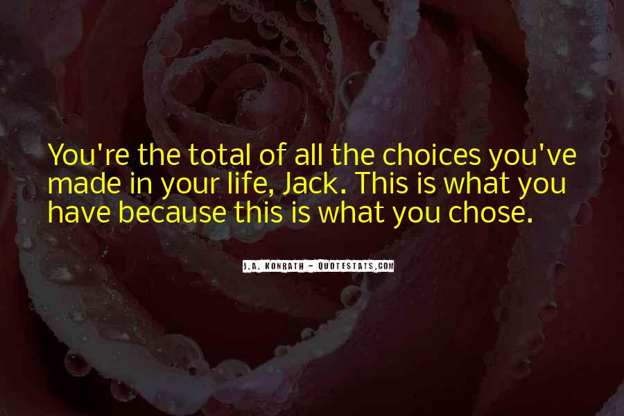 Quotes About Chose #101229