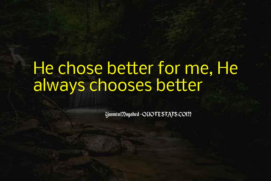 Quotes About Chose #123635