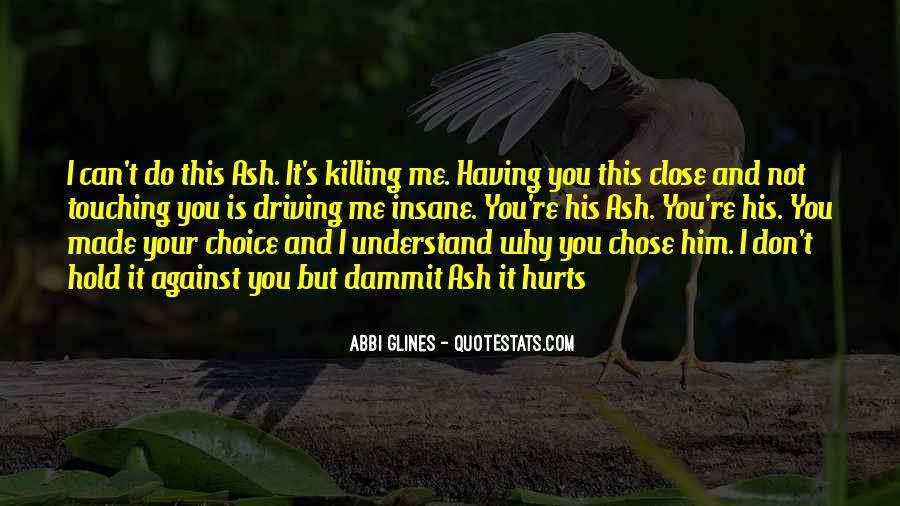 Quotes About Chose #19541