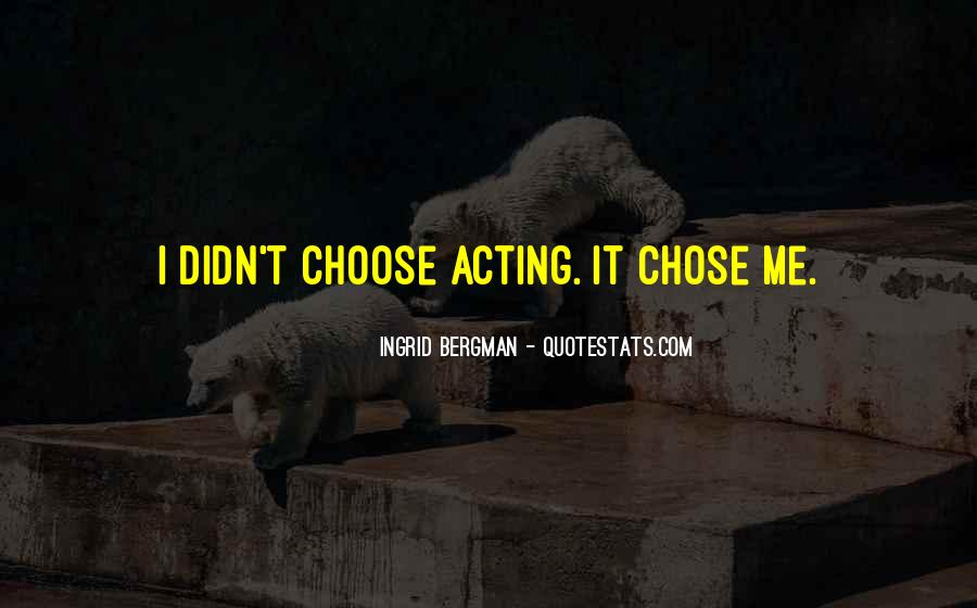 Quotes About Chose #21411