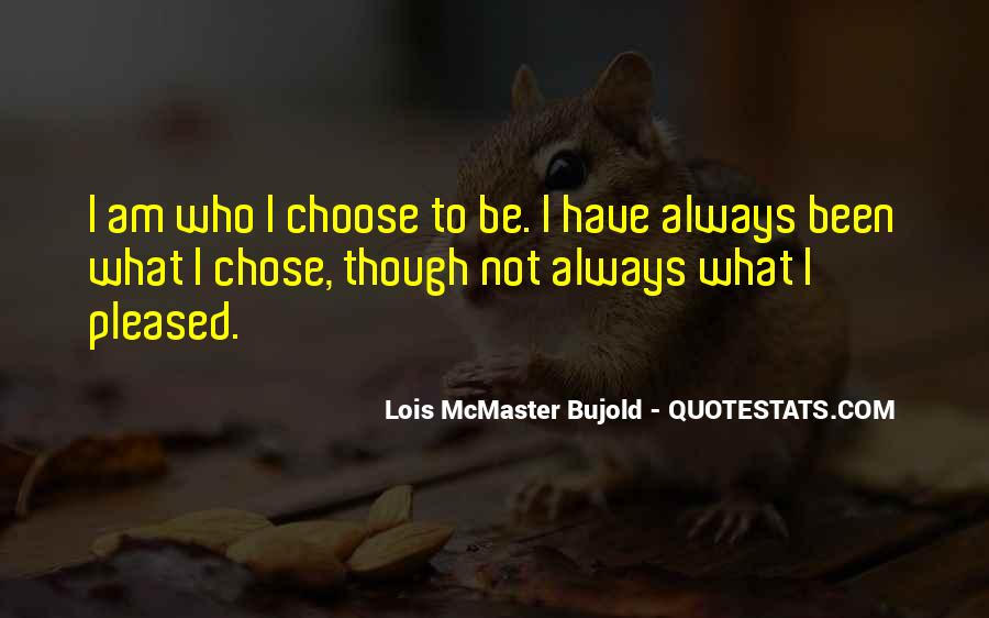 Quotes About Chose #3427