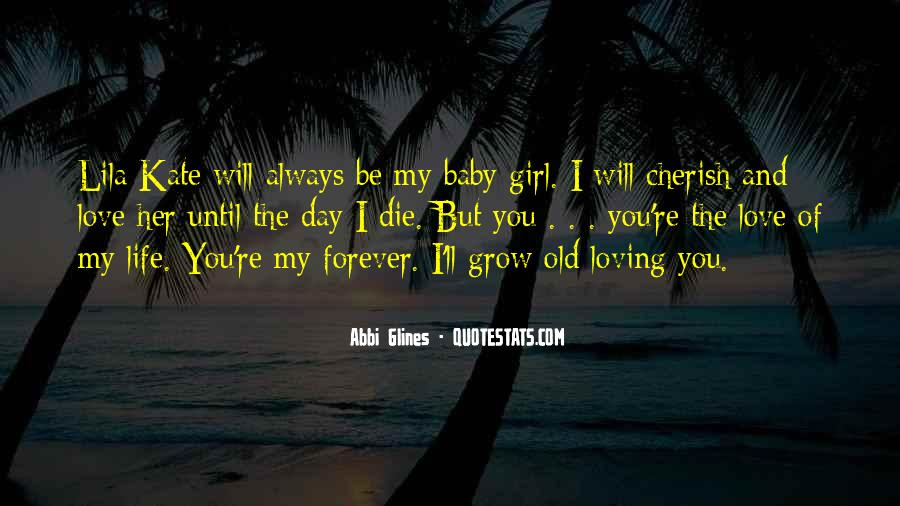 My Baby Girl Love Quotes #1345305