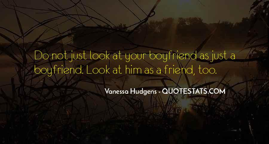 My Boyfriend Is My Best Friend Quotes #1089590
