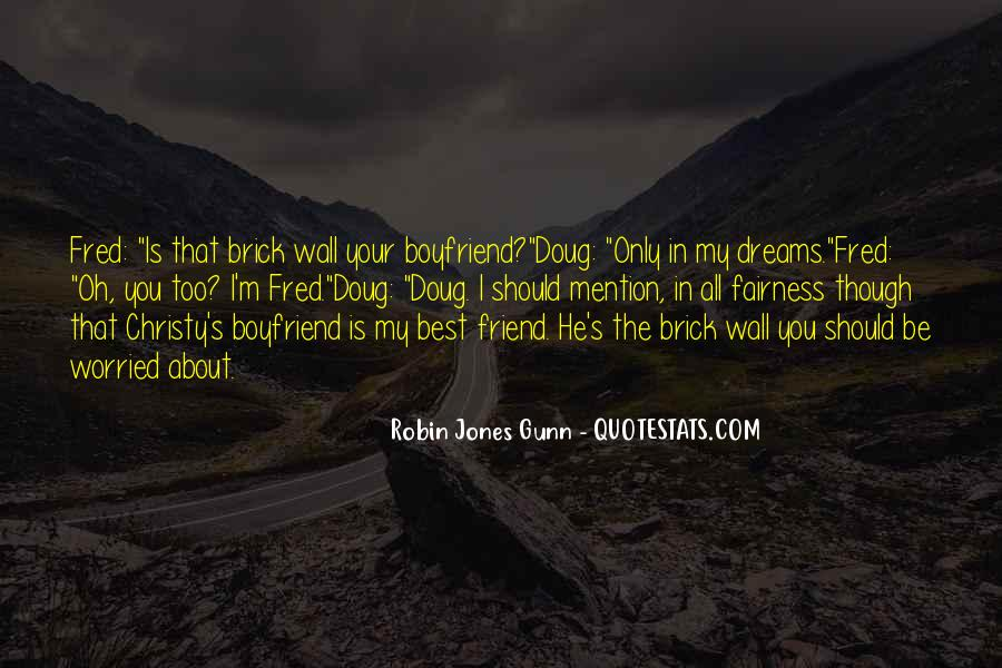 My Boyfriend Is My Best Friend Quotes #158188