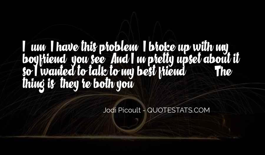 My Boyfriend Is My Best Friend Quotes #296153