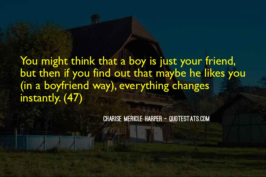 My Boyfriend Is My Best Friend Quotes #590422