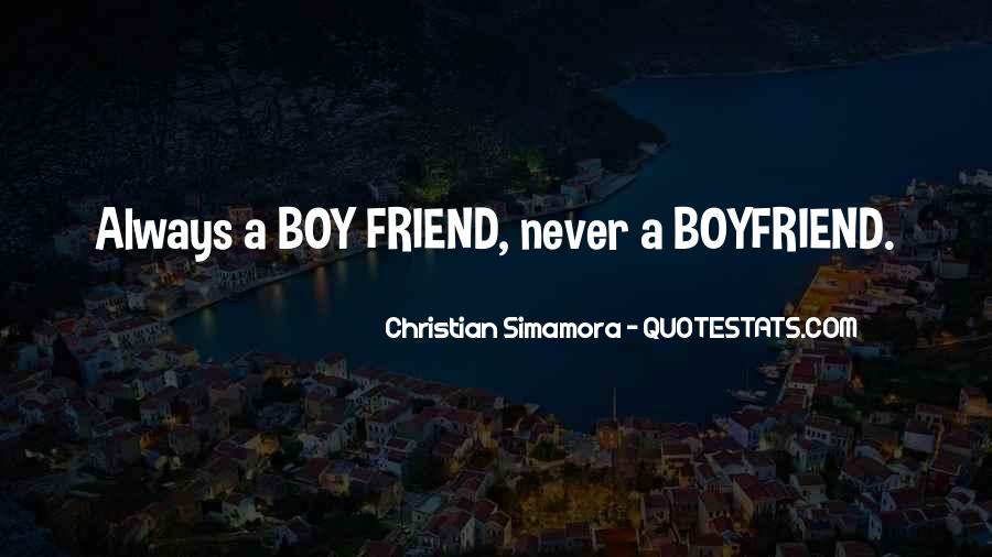 My Boyfriend Is My Best Friend Quotes #713263