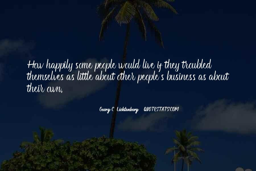 My Business Is None Of Your Business Quotes #3168