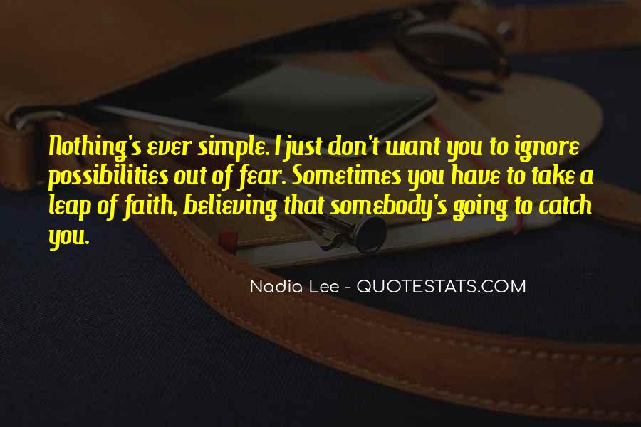 Quotes About Taking The Leap Of Faith #44738
